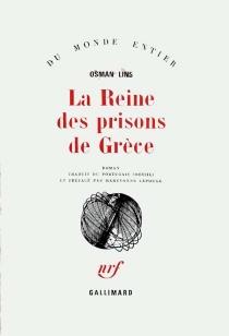 La reine des prisons de Grèce - OsmanLins
