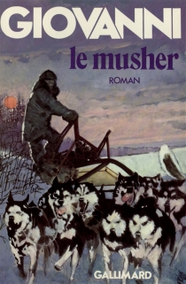 Le Musher - José Giovanni