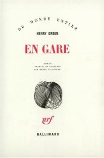 En gare - HenryGreen