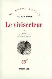 Le vivisecteur - PatrickWhite