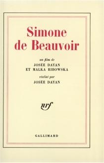 Simone de Beauvoir : un film - JoséeDayan