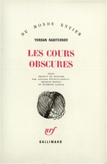 Les cours obscures - Yordan Raditchkov
