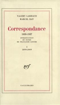 Correspondance 1899-1937 - ValeryLarbaud