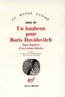 Un tombeau pour Boris Davidovitch : sept chapitres d'une même histoire - DaniloKis