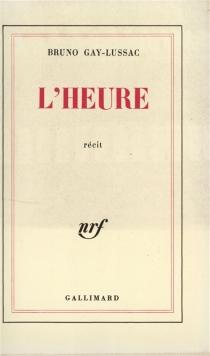 L'Heure - BrunoGay-Lussac