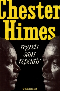 Regrets sans repentir - Chester Himes