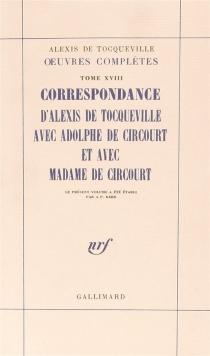 Alexis de Tocqueville  Oeuvres complètes - Alexis deTocqueville