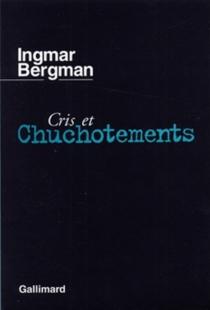 Cris et chuchotements| Persona| Le Lien - IngmarBergman