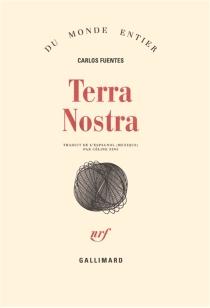 Terra nostra - CarlosFuentes