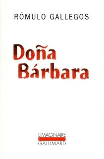 Dona Barbara - RómuloGallegos
