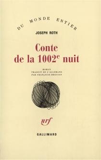 Conte de la 1.002e nuit - JosephRoth
