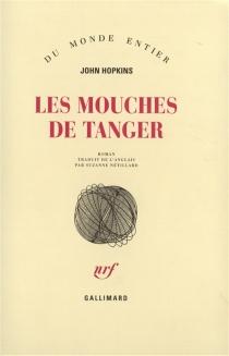 Les mouches de Tanger - JohnHopkins