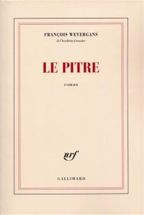 Le pître - FrançoisWeyergans