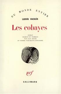 Les cobayes - LudvíkVaculík