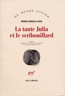 La tante Julia et le scribouillard - MarioVargas Llosa