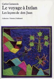 Le Voyage à Ixtlan| Les Leçons de Don Juan - CarlosCastaneda