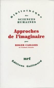 Approches de l'imaginaire - RogerCaillois