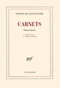 Carnets - Antoine deSaint-Exupéry