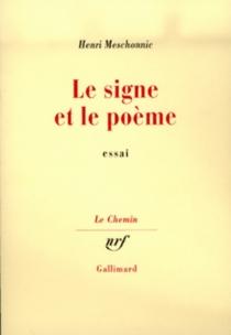 Le Signe et le poème - HenriMeschonnic
