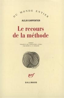 Le recours de la méthode - AlejoCarpentier