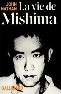 La Vie de Mishima - JohnNathan