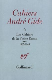 Les Cahiers de la Petite Dame : tome 3 : 1937-1945 -
