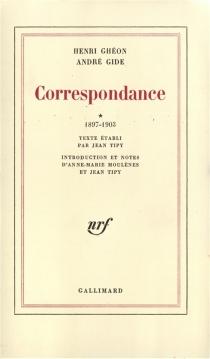 Correspondance, 1897-1944 - HenriGhéon