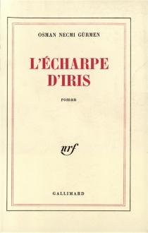 L'écharpe d'Iris - Osman NecmiGürmen