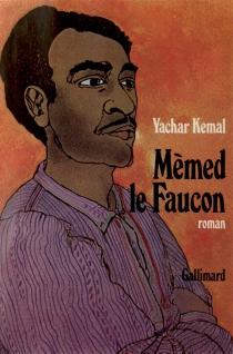 Mèmed le Faucon - YasarKemal