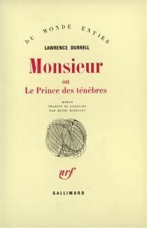 Monsieur ou Le prince des ténèbres - LawrenceDurrell