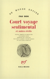 Court voyage sentimental : et autres récits - ItaloSvevo