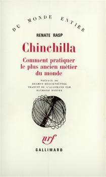 Chinchilla : comment pratiquer le plus ancien métier du monde - RenateRasp