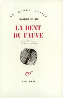 La dent du fauve - MarjorieKellogg