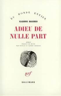 Adieu de nulle part - VladimirMaximov
