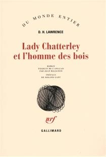 Lady Chatterley et l'homme des bois : deuxième version de L'amant de lady Chatterley - David HerbertLawrence