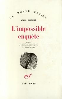 L'impossible enquête - AdolfMuschg