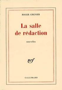 La Salle de rédaction - RogerGrenier