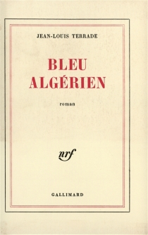 Bleu algérien - Jean-LouisTerrade