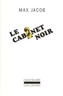 Le cabinet noir : lettres avec commentaires - MaxJacob