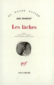 Les lâches - JosefSkvorecky