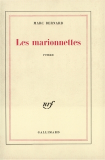 Les marionnettes - MarcBernard
