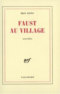 Faust au village - JeanGiono