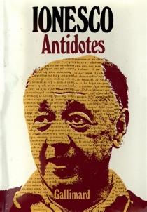 Antidotes - EugèneIonesco