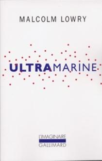 Ultramarine - MalcolmLowry