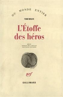 L'étoffe des héros - TomWolfe