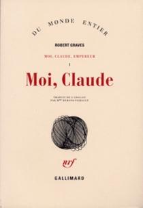 Moi, Claude, empereur - RobertGraves