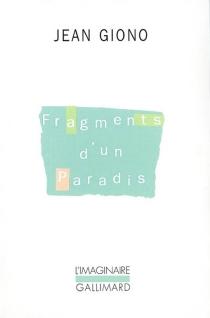 Fragments d'un paradis : les anges - JeanGiono