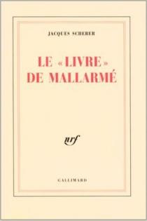 Le Livre de Mallarmé - JacquesScherer