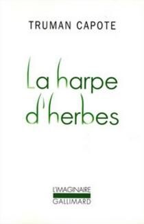 La harpe d'herbes - TrumanCapote
