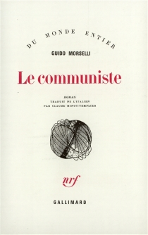 Le communiste - Guido Morselli
